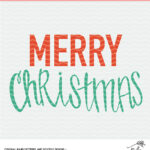 Merry Christmas Cut File