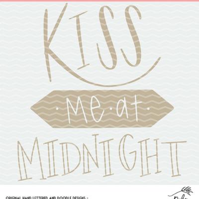 Kiss me at Midnight Cut File Digital Design