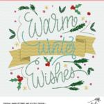 Warm Winter Wishes Digital Design Cut File