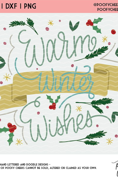 Warm Winter Wishes Cut File for Cricut and Silhouette – SVG, DXF, PNG