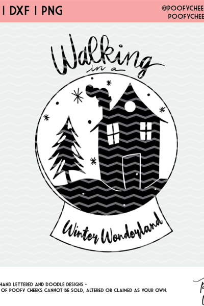 Winter Wonderland Cut File – SVG, DXF and PNG – Cricut and Silhouette