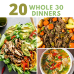 Whole 30 Dinner Recipes