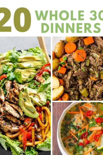 20+ Whole30 Dinner Recipes