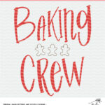 Free Baking Crew Cut File - Digital Design