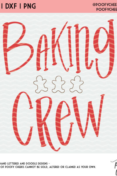 Baking Crew Cut File – SVG, DXF and PNG for Cricut and Silhouette Cutting Machines