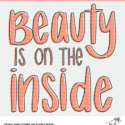 Beauty is on the Inside Cut File