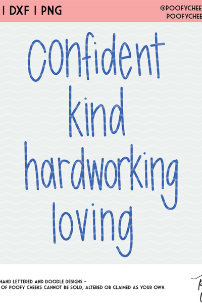 Confident, Kind Cut File – SVG, DXF and PNG for Silhouette and Cricut