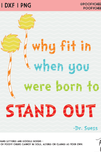 Why Fit In Stand Out Cut File – Dr. Seuss SVG, DXF and PNG