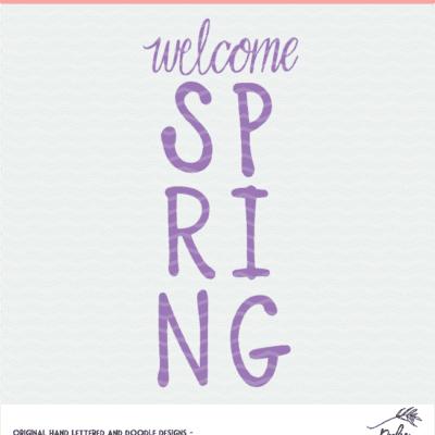 Welcome Spring Digital Design SVG, DXF, PNG