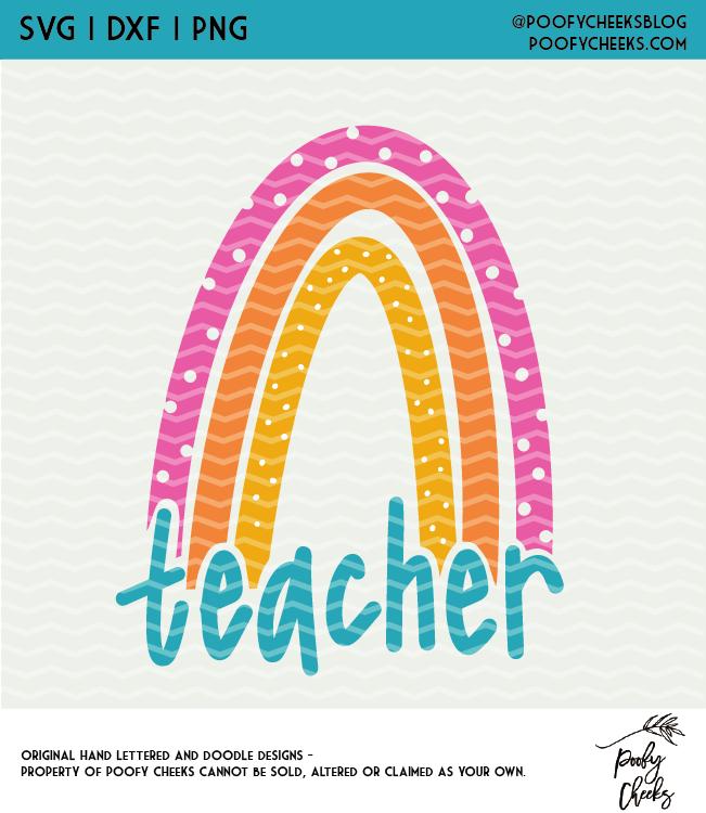 Teacher Rainbow Cut File - Digital Design