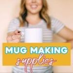 mug making supplies