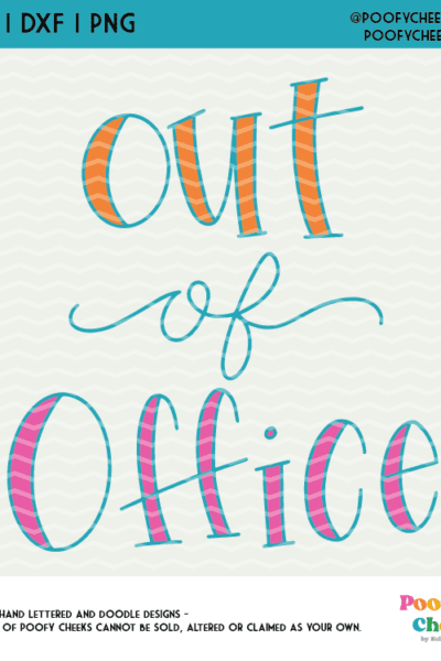 Out of Office SVG, DXF, PNG – Cut file for Silhouette Cameo and Cricut Cutting Machines
