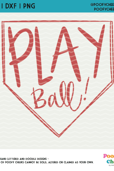 Play Ball Baseball SVG Cut File – DXF, PNG for Cricut and Silhouette Machines
