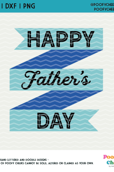 Father's Day Cut File – SVG, DXF and PNG for Silhouette and Cricut Machine