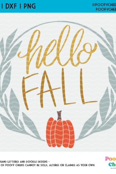 Hello Fall Cut File for a DIY Sign, Hello Fall Design for Cricut and Silhouette Cutting Machines