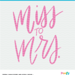 Miss to Mrs handlettered digital design