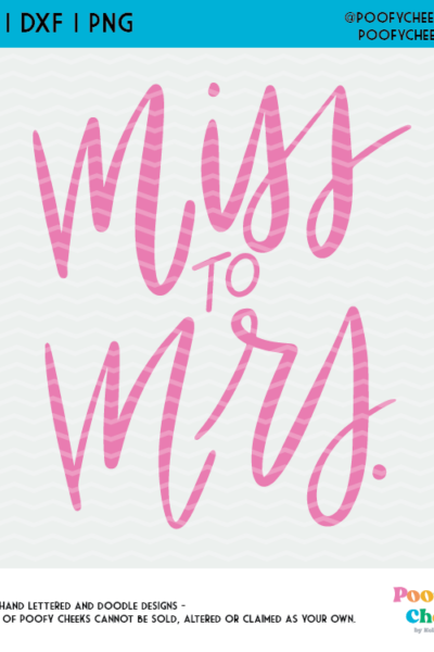 Miss to Mrs Cut File – 20 Wedding Cut Files for Silhouette and Cricut