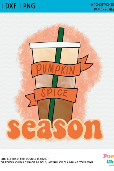Pumpkin Spice Season Sublimation Design, Fall Pumpkin Spice Clipart