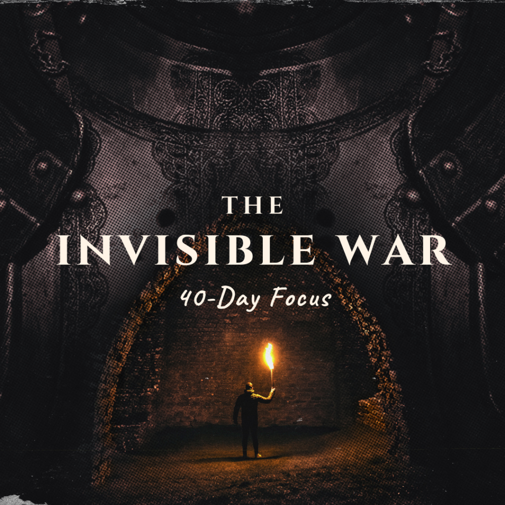 Fall Forty Day Focus - THE INVISIBLE WAR