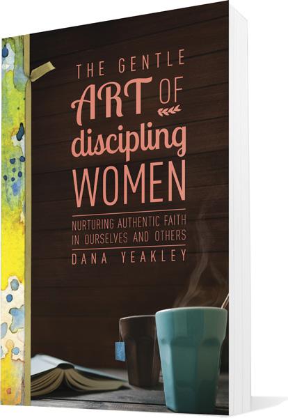 The Gentle Art of Discipling Women book