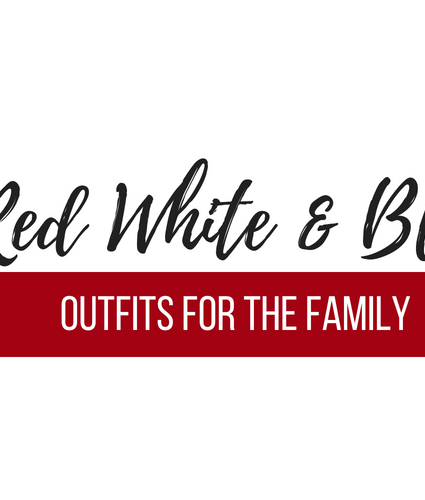 Red, White and Blue Outfits for the family
