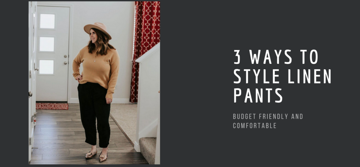 Three ways to style linen pants for Spring