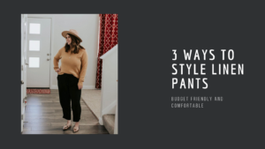 linen pants outfits