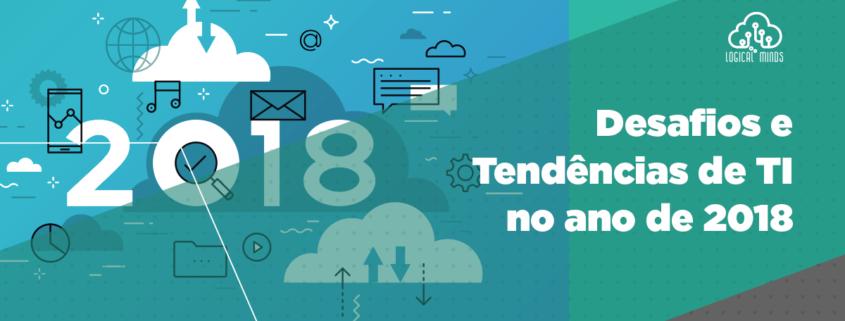 Saiba o que esperar da crescente relevância do setor de tecnologia de informação para este ano