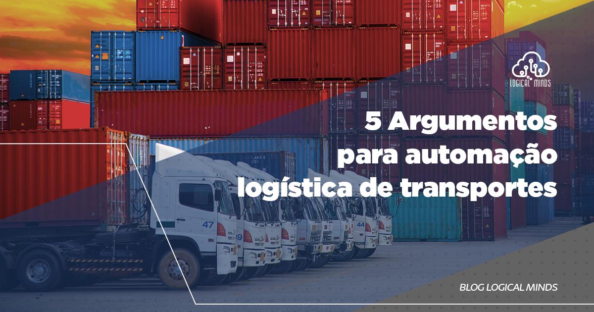 A gestão de transporte da sua empresa é automatizada? No post de hoje, vamos explicar a importância e quais são as vantagens da automação logística de transportes para o sucesso do seu negócio. Confira!