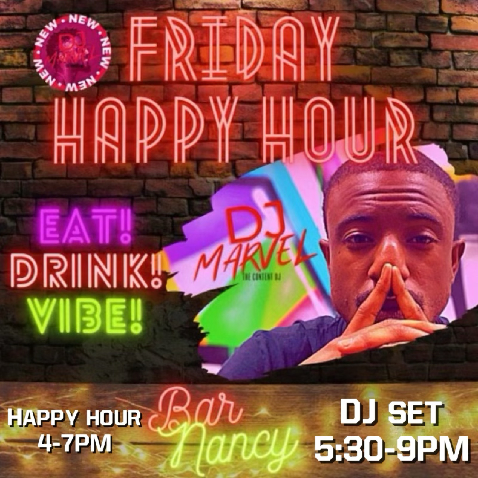 FRIDAY HAPPY HOUR AT BAR NANCY 4-7PM / DJ MARVEL 5:30 - 9PM