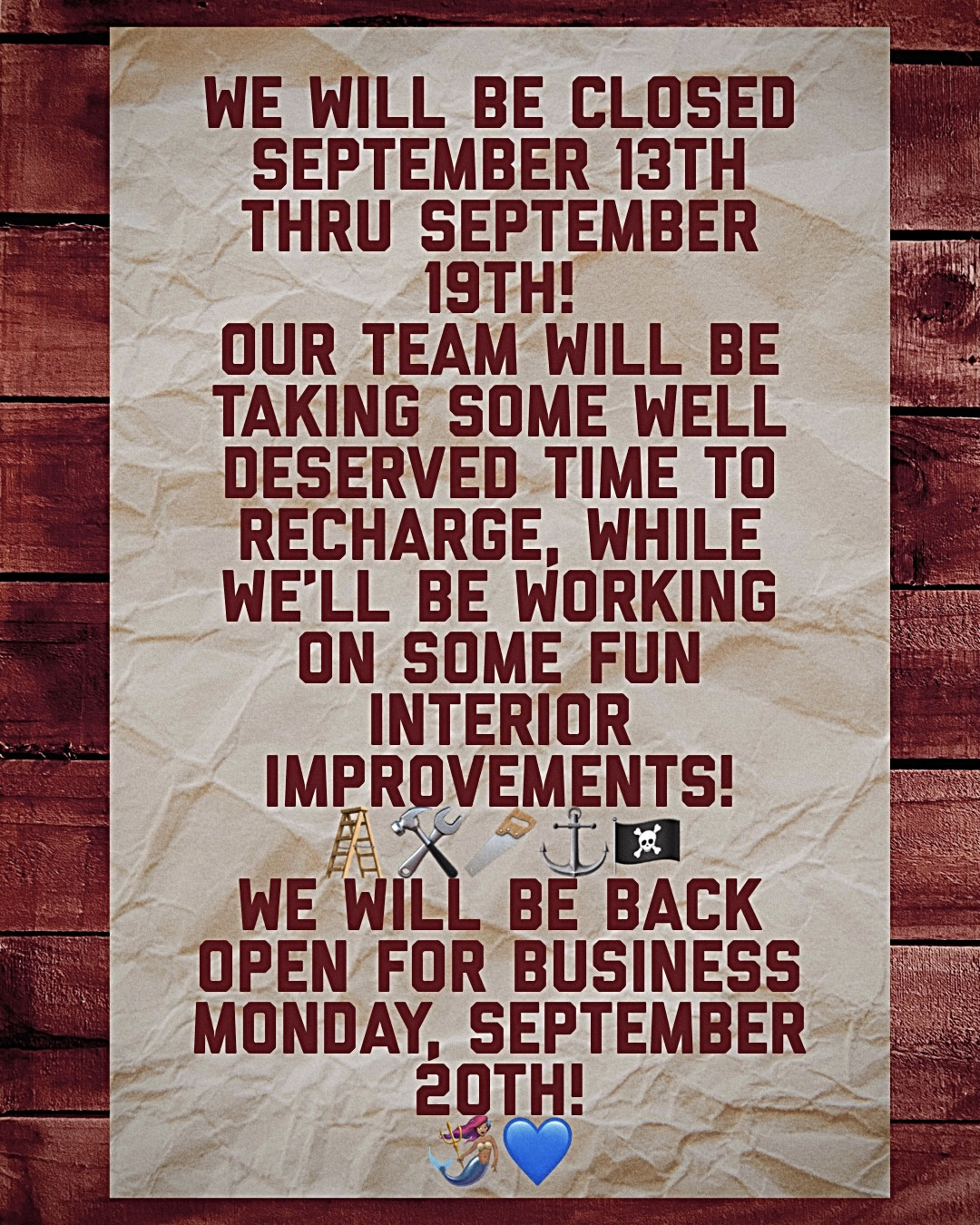 We will be close from September 13th -19th for Interior Improvements