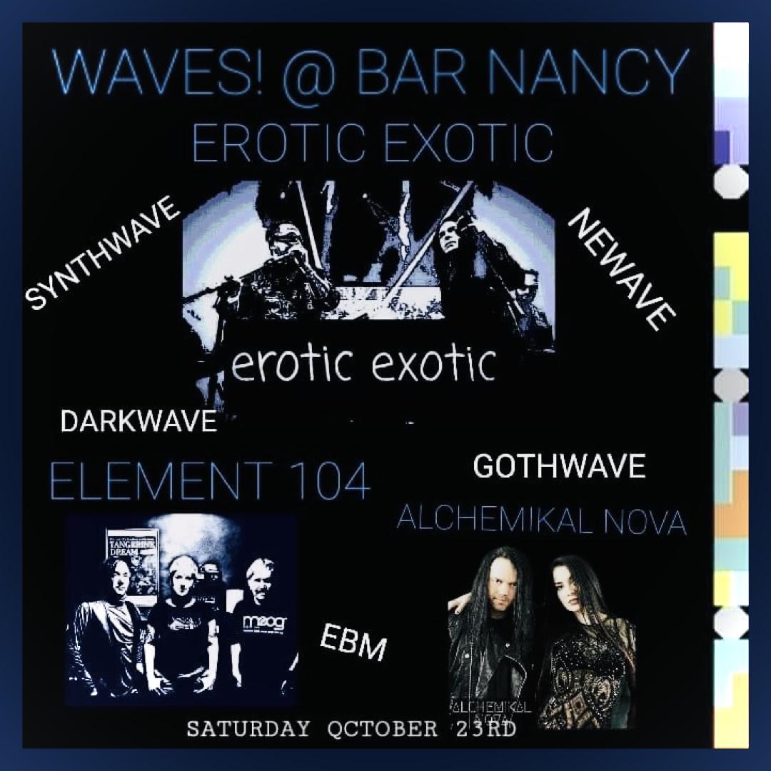 Waves @ Bar Nancy Sat Oct 23
