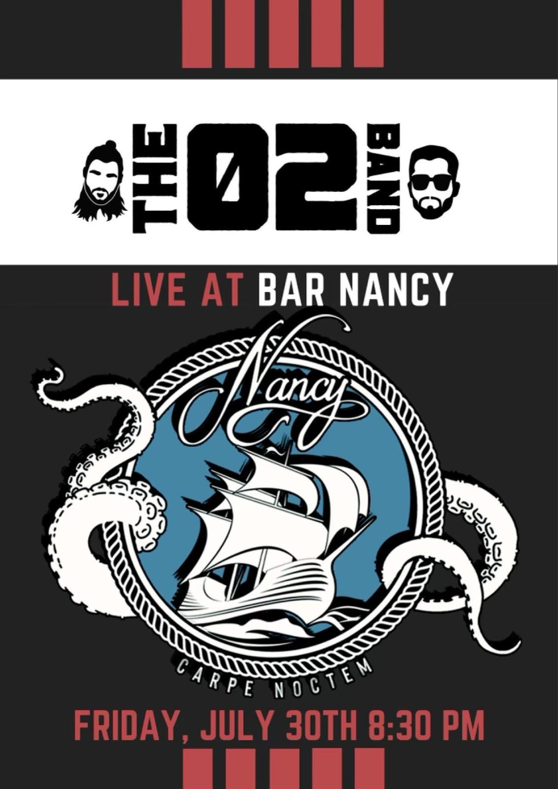 The 02 Band at Bar Nancy Friday July 30th 8:30PM