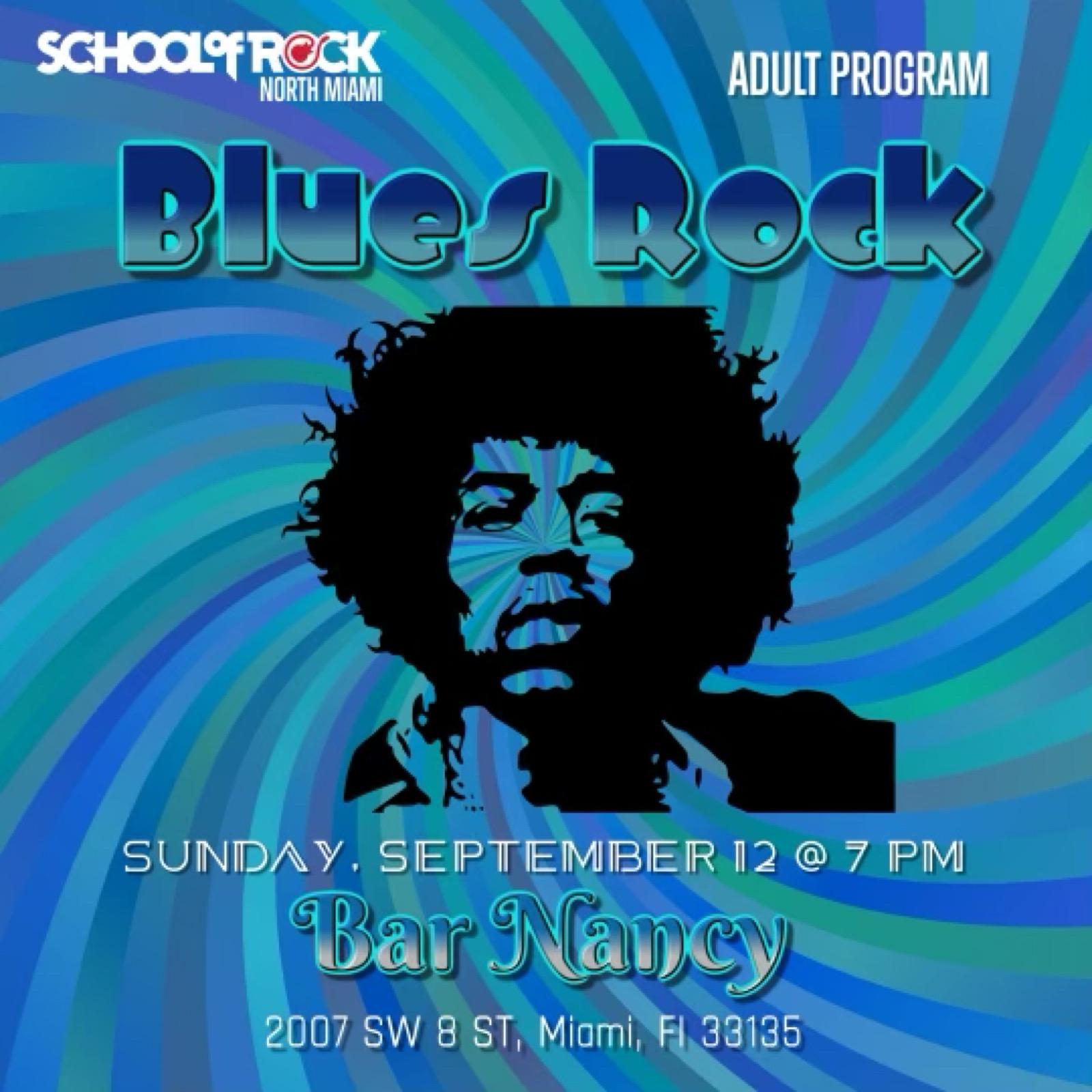 School of Rock Presents: Blues Rock at Bar Nancy - Sep 12 at 7PM