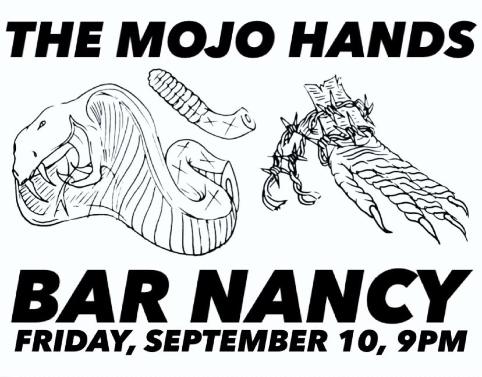 The Mojo Hands at Bar Nancy - Friday Sep 10 at 9PM
