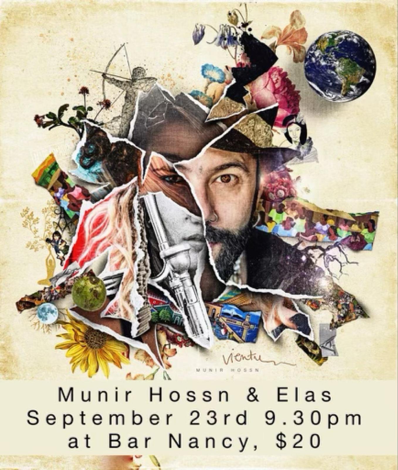 Munir Hossn & Elas at Bar Nancy Sep 23 at 9:30pm $20