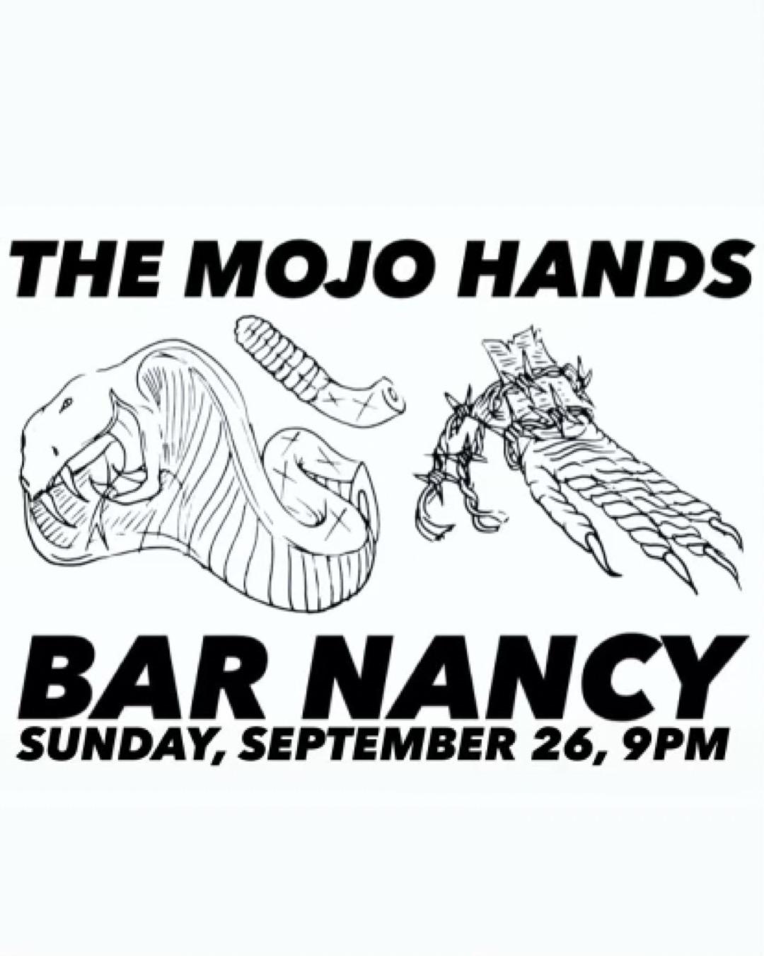 The Mojo Hands at Bar Nancy - Friday Sep 26 at 9PM