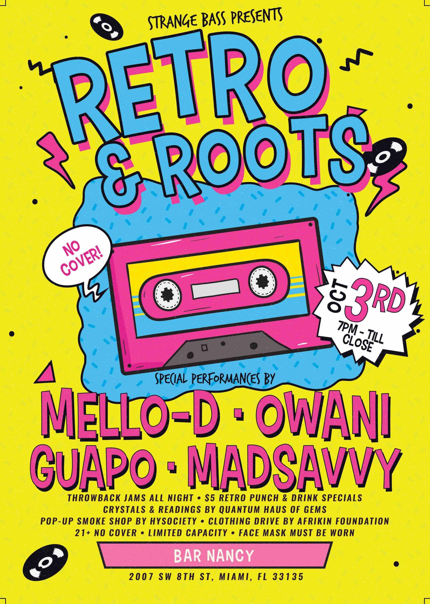 RETRO & ROOTS - MELLO-D - OWANI - GUAPO - MADSAVVY - @ BAR NANCY OCT 3 AT 7PM