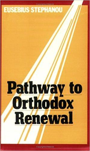 Pathway to Orthodox Renewal