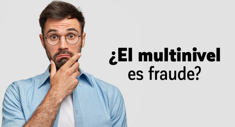 el-multinivel-es-fraude