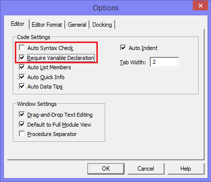 Tools menu > Options in the VB Editor