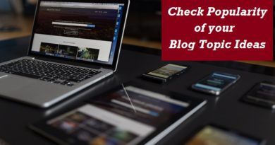 Blogging - Check popularity of blog topic ideas