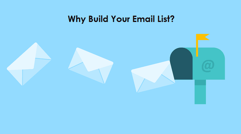 7 Reasons Why Build Email List