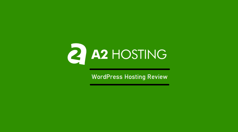 A2 Hosting - WordPress Hosting Review
