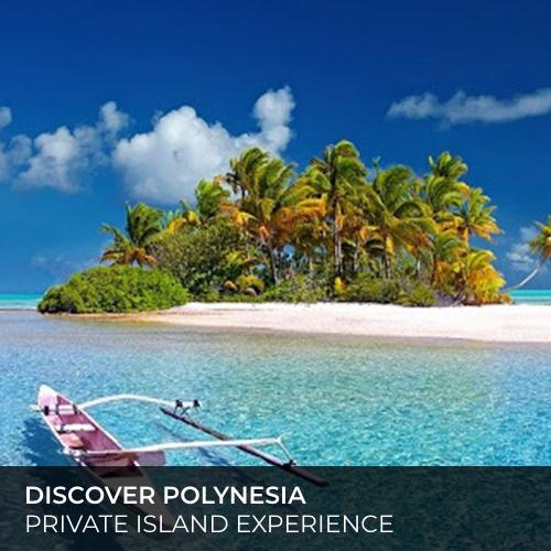 DISCOVER POLYNESIA- PRIVATE ISLAND EXPERIENCE-final