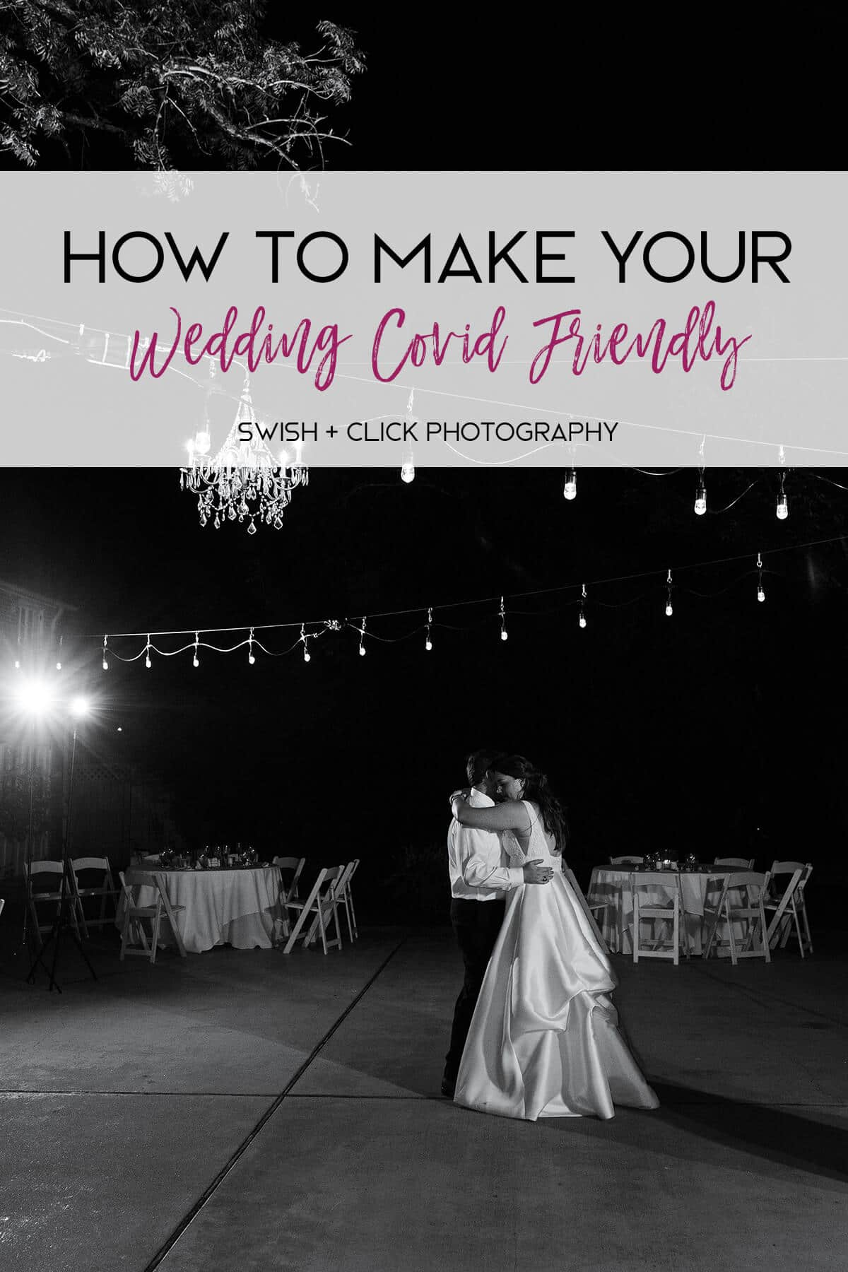 How to Make Your Houston Wedding Covid Friendly