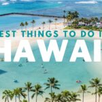 Best things to do in Hawaii on Honeymoon or on Vacation with Friends & Family