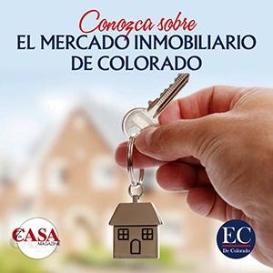 Conozca sobre el Mercado Inmobiliario de Colorado