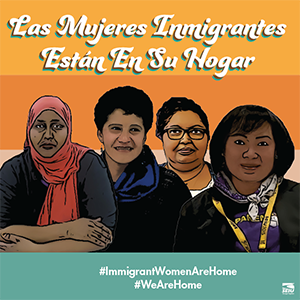 Immigrant Women Are Home