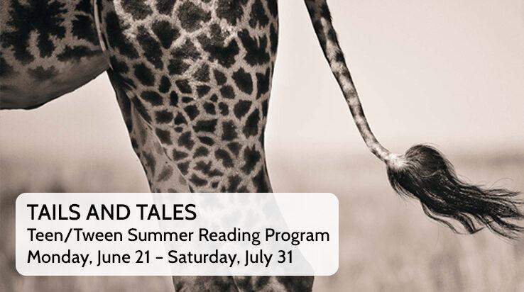Tails & Tales – Teen/Tween Summer Reading Program